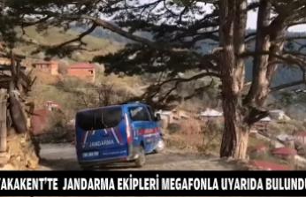 YAKAKENT'TE  JANDARMA EKİPLERİ MEGAFONLA UYARIDA BULUNDU