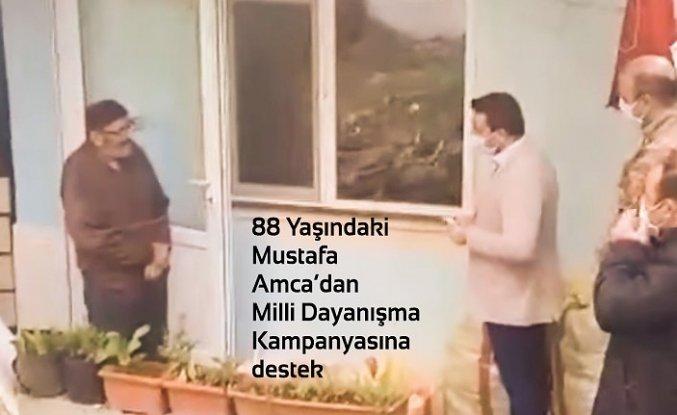 88 Yaşındaki Mustafa Amca'dan Milli Dayanışma Kampanyasına Destek