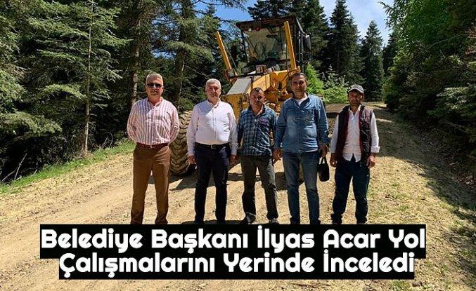 Belediye Başkanı İlyas Acar Yol Çalışmalarını Yerinde İnceledi