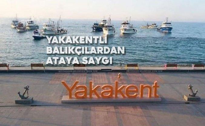 Yakakentli Balıkçılardan Ataya Saygı