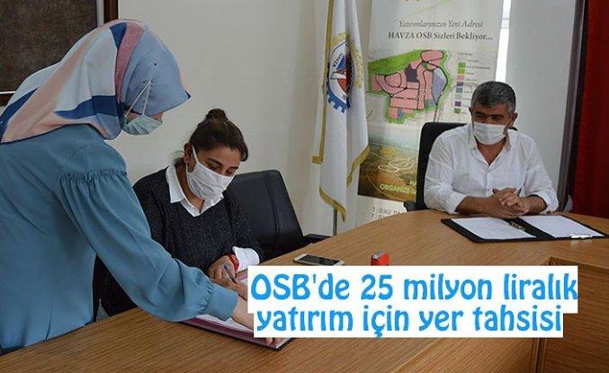OSB'de 25 milyon liralık yatırım için yer tahsisi
