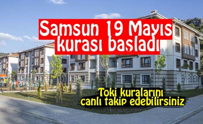 Samsun 19 Mayıs kurası başladı