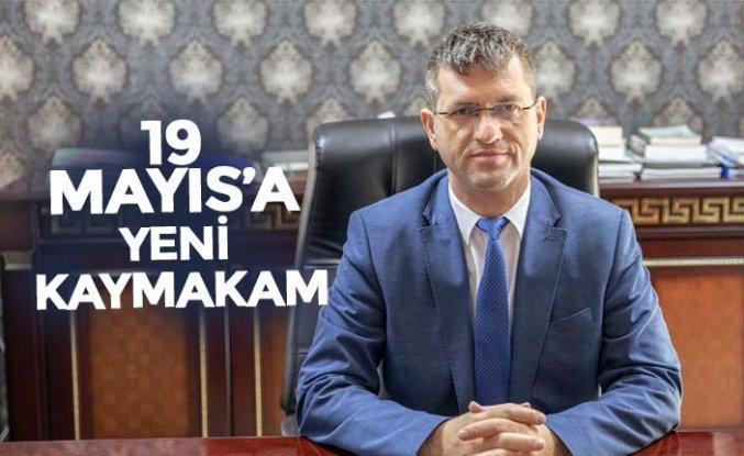 19 MAYIS'A YENİ KAYMAKAM