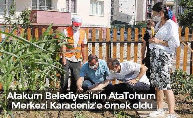 Atakum Belediyesi'nin AtaTohum Merkezi Karadeniz'e örnek oldu