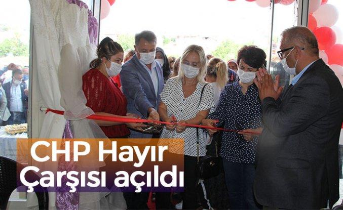 CHP Hayır Çarşısı açıldı