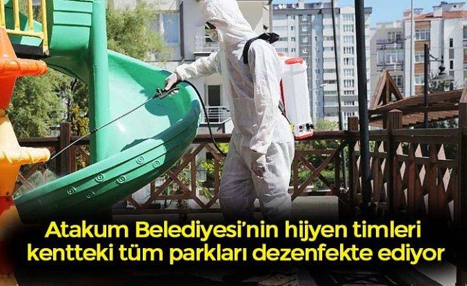 Atakum Belediyesi'nin hijyen timleri kentteki tüm parkları dezenfekte ediyor