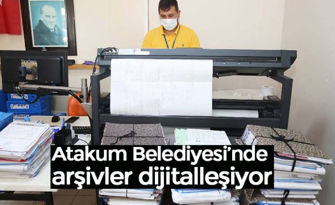 Atakum Belediyesi'nde arşivler dijitalleşiyor