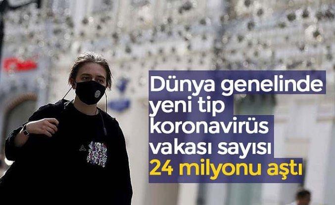 Dünya genelinde yeni tip koronavirüs vakası sayısı 24 milyonu aştı