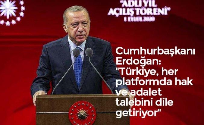 """Cumhurbaşkanı Erdoğan: """"Türkiye, her platformda hak ve adalet talebini dile getiriyor"""""""