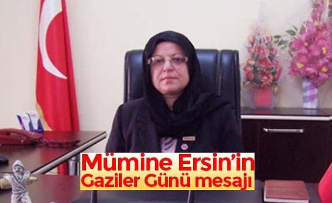 Mümine Ersin'in Gaziler Günü mesajı
