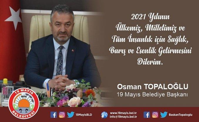 Osman Topaloğlu'ndan yeni yıl mesajı