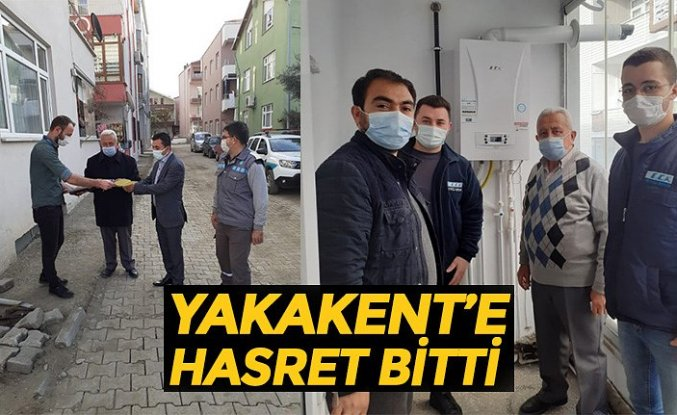 YAKAKENT'E HASRET BİTTİ
