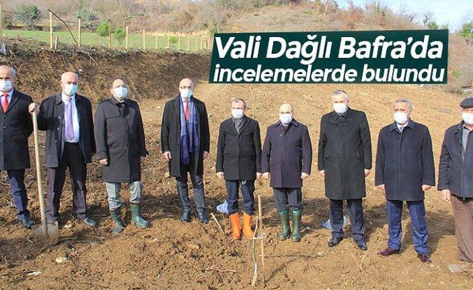 Vali Dağlı Bafra'da incelemelerde bulundu
