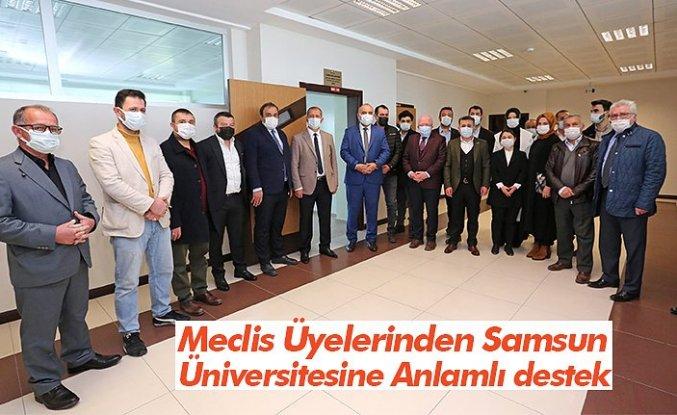 Meclis Üyelerinden Samsun Üniversitesine Anlamlı destek