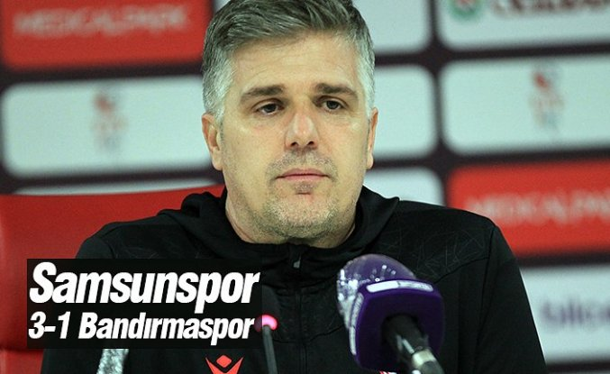 Samsunspor 3- 1 Bandırmaspor