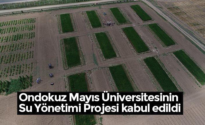 Ondokuz Mayıs Üniversitesinin Su Yönetimi Projesi kabul edildi