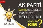 Ak Parti Bafra Belediye Başkan adayı Belli oldu.