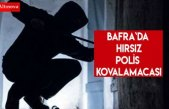 Bafra`da hırsız polis kovalamacası