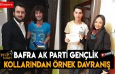 Bafra Ak Parti Gençlik kollarından örnek davranış