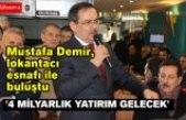 Mustafa Demir, lokantacı esnafı ile buluştu