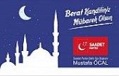 Mustafa Öcal'dan Berat Kandili Mesajı
