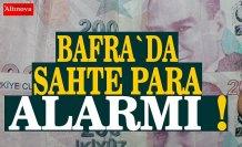 Bafra`da sahte para alarmı