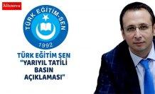 """TÜRK EĞİTİM SEN """"YARIYIL TATİLİ BASIN AÇIKLAMASI"""""""