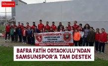 BAFRA FATİH ORTAOKULU'NDAN SAMSUNSPOR' A DESTEK
