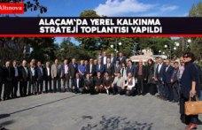 Alaçam'da Yerel kalkınma Strateji Toplantısı Yapıldı