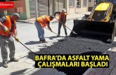 BAFRA'DA ASFALT YAMA ÇALIŞMALARI BAŞLADI