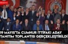 19 Mayıs'ta Cumhur İttifakı Aday Tanıtım Toplantısı Gerçekleştirildi