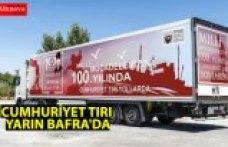 CUMHURİYET TIRI YARIN BAFRA'DA