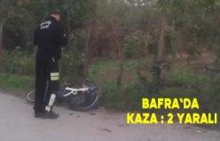 Bafra`da kaza : 2 yaralı
