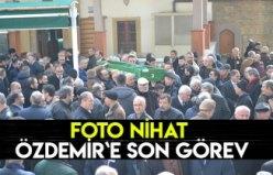 Foto Nihat Özdemir`e son görev
