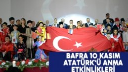Bafra 10 Kasım Atatürk`ü anma etkinlikleri