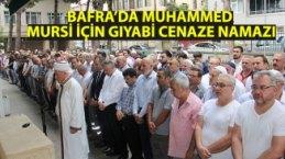 BAFRA'DA MUHAMMED MURSİ İÇİN GIYABİ CENAZE NAMAZI