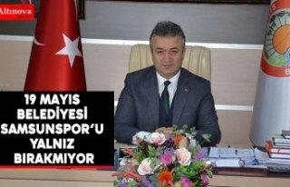 19 Mayıs Belediyesi Yılport Samsunspor'u Yalnız...