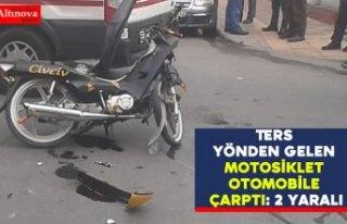 Ters yönden gelen motosiklet otomobile çarptı:...