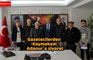 Gazetecilerden Kaymakam Adanur`a ziyaret