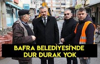 BAFRA BELEDİYESİ'NDE DUR DURAK YOK