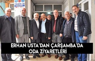 Erhan Usta`dan Çarşamba`da oda ziyaretleri