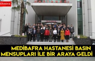 MEDİBAFRA HASTANESİ BASIN MENSUPLARI İLE BİR ARAYA...