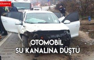 OTOMOBİL SU KANALINA DÜŞTÜ