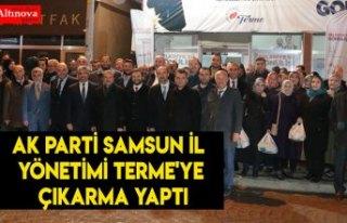 AK Parti Samsun İl Yönetimi Terme'ye Çıkarma...