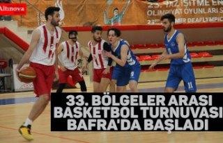 33. Bölgeler Arası Basketbol Turnuvası Bafra'da...