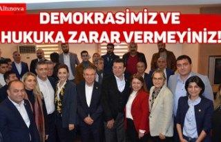 DEMOKRASİMİZ VE HUKUKA ZARAR VERMEYİNİZ!