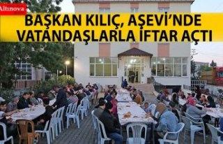 BAŞKAN KILIÇ, AŞEVİ'NDE VATANDAŞLARLA İFTAR...