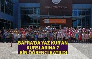 BAFRA'DA YAZ KUR'AN KURSLARINA 7 BİN ÖĞRENCİ...