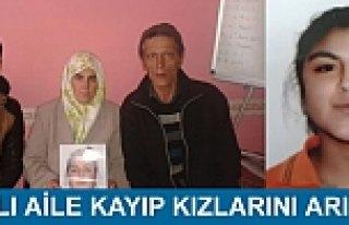 5 Gündür Kayıp olan Kızlarını Arıyorlar