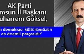 AK Parti Samsun İl Başkanı Muharrem Göksel'in...